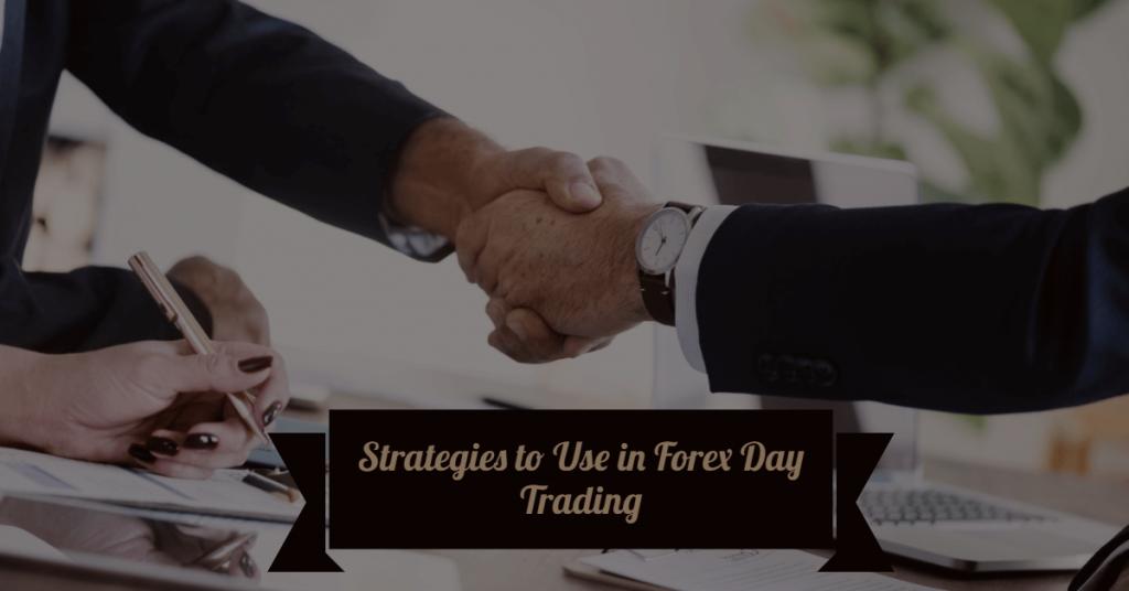 Strategie do wykorzystania w Forex Day Trading